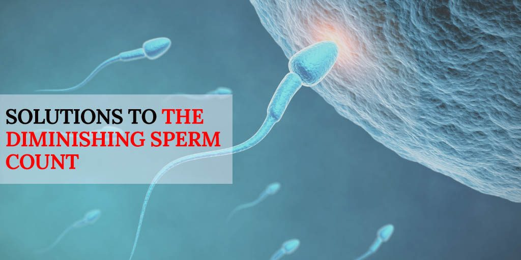 Solutions to the Diminishing Sperm Count