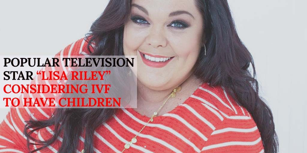 "Popular Television Star ""Lisa Riley"" Considering IVF to have Children"
