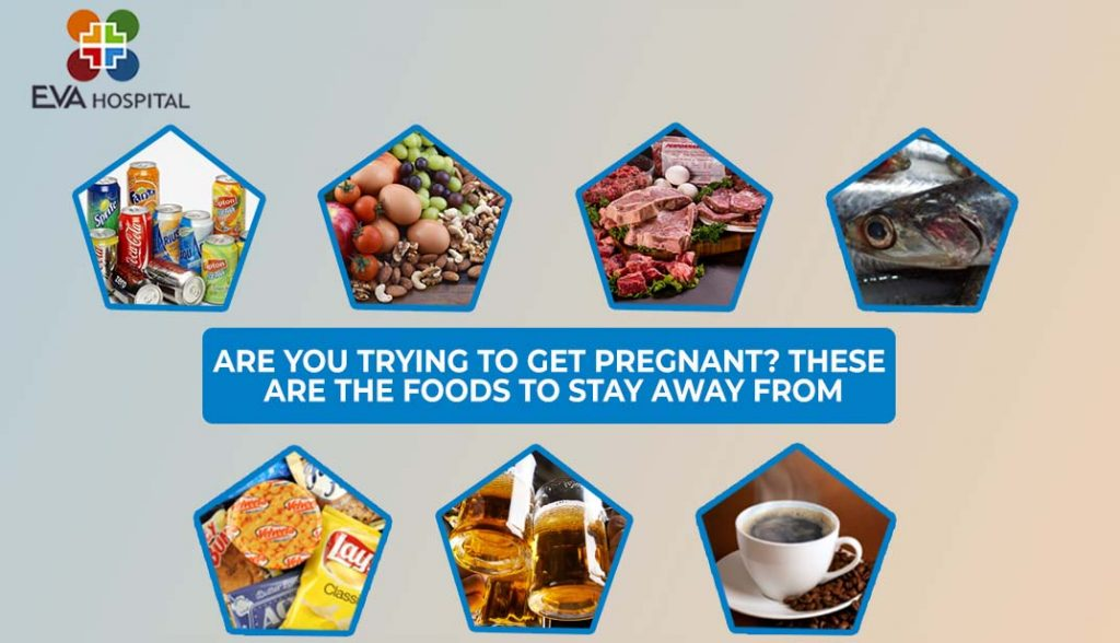 Are You Trying to Get Pregnant? These are the Foods to Stay Away From