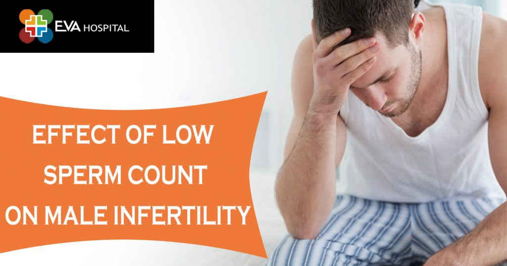 Effect Of Low Sperm Count On Male Infertility