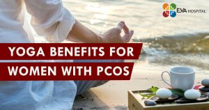 YOGA Benefits For Women With PCOS
