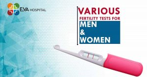 Various Fertility Tests For Men And Women