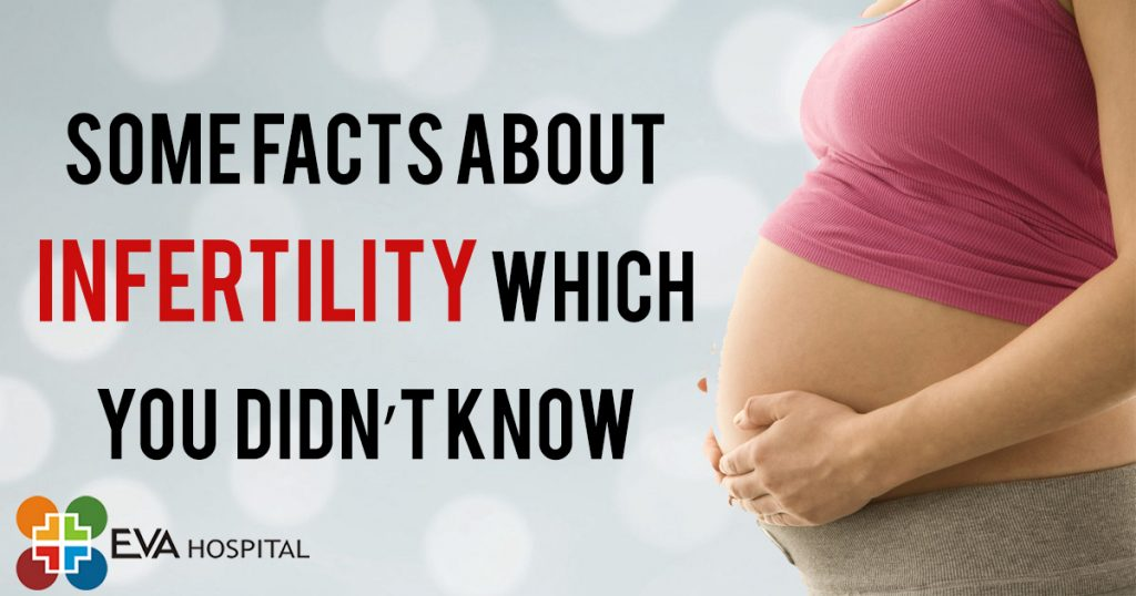 Some Facts About Infertility