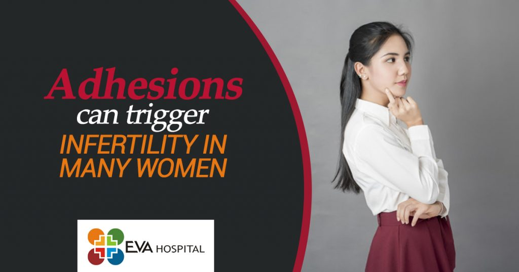 Adhesions can trigger infertility in many women