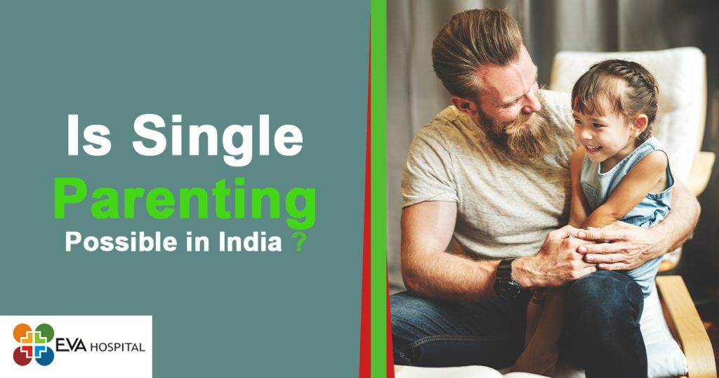 Is single parenting Possible in India