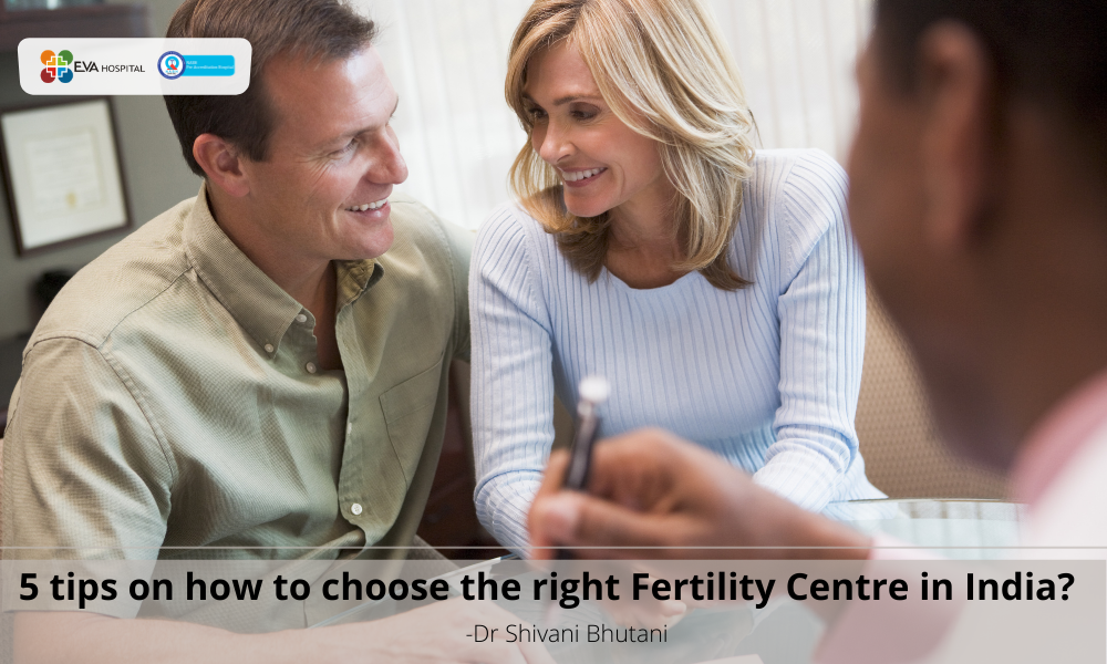 Choose the right fertility centre