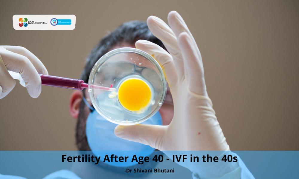 Fertility After Age 40 - IVF in the 40s